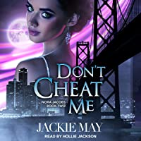 Don't Cheat Me: Nora Jacobs Series, Book 2