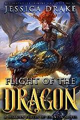 Flight of the Dragon: a Dragon Fantasy Adventure (Dragon Riders of Elantia Book 2) Kindle Edition
