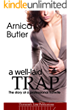 A Well-Laid Trap: The Story Of A Professional Hotwife