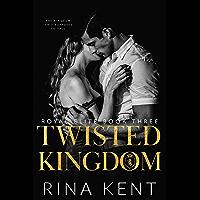 Twisted Kingdom: A Dark High School Bully Romance (Royal Elite Book 3) (English Edition)