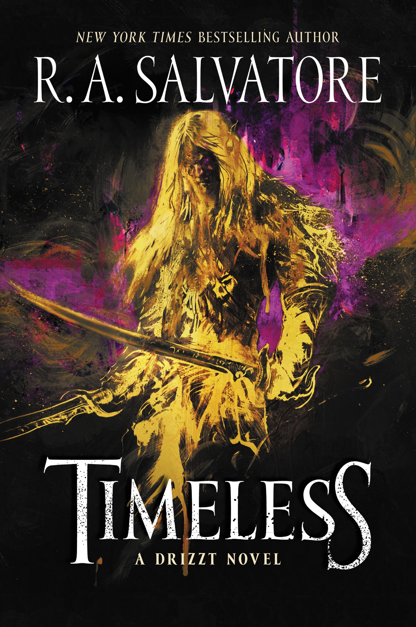 Timeless: A Drizzt Novel (Generations): R  A  Salvatore