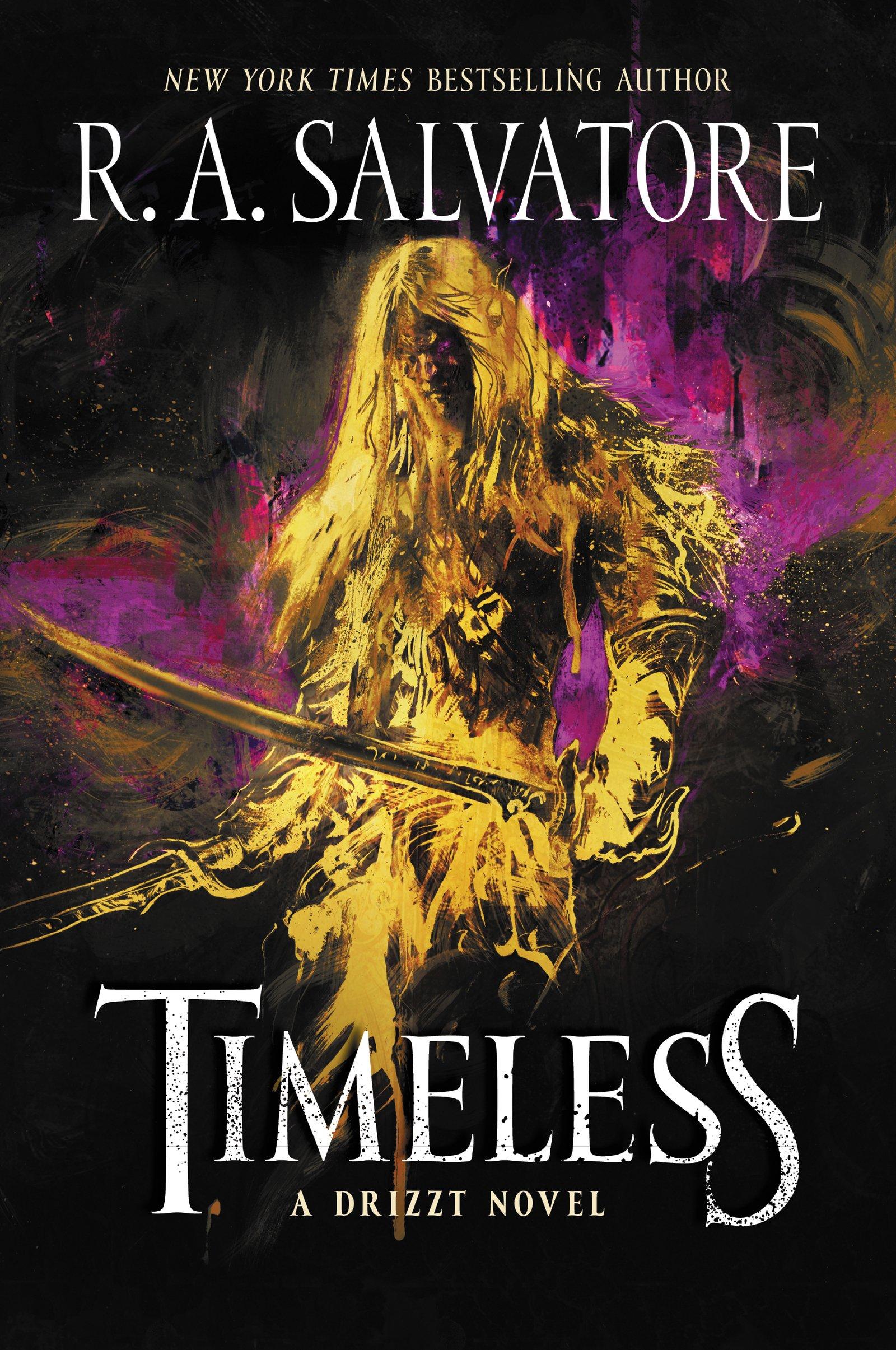 timeless a drizzt novel forgotten realms drizzt r a salvatore