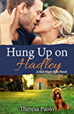 Hung up on Hadley (Red Maple Falls, #5)
