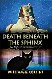 Death Beneath the Sphinx: An Ancient Egyptian Mystery