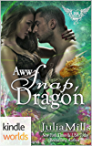 Paranormal Dating Agency: Aww Snap, Dragon (Kindle Worlds Novella) (Dragon Guard Book 31)