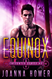 Equinox (Encounter Series Book 2)