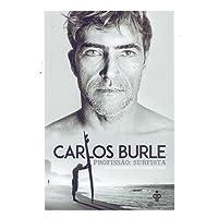 Carlos Burle. Profissão. Surfista