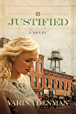 Justified: A Novel (Mended Hearts Series Book 2) (English Edition)