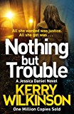 Nothing but Trouble (Jessica Daniel series Book 11) (English Edition)