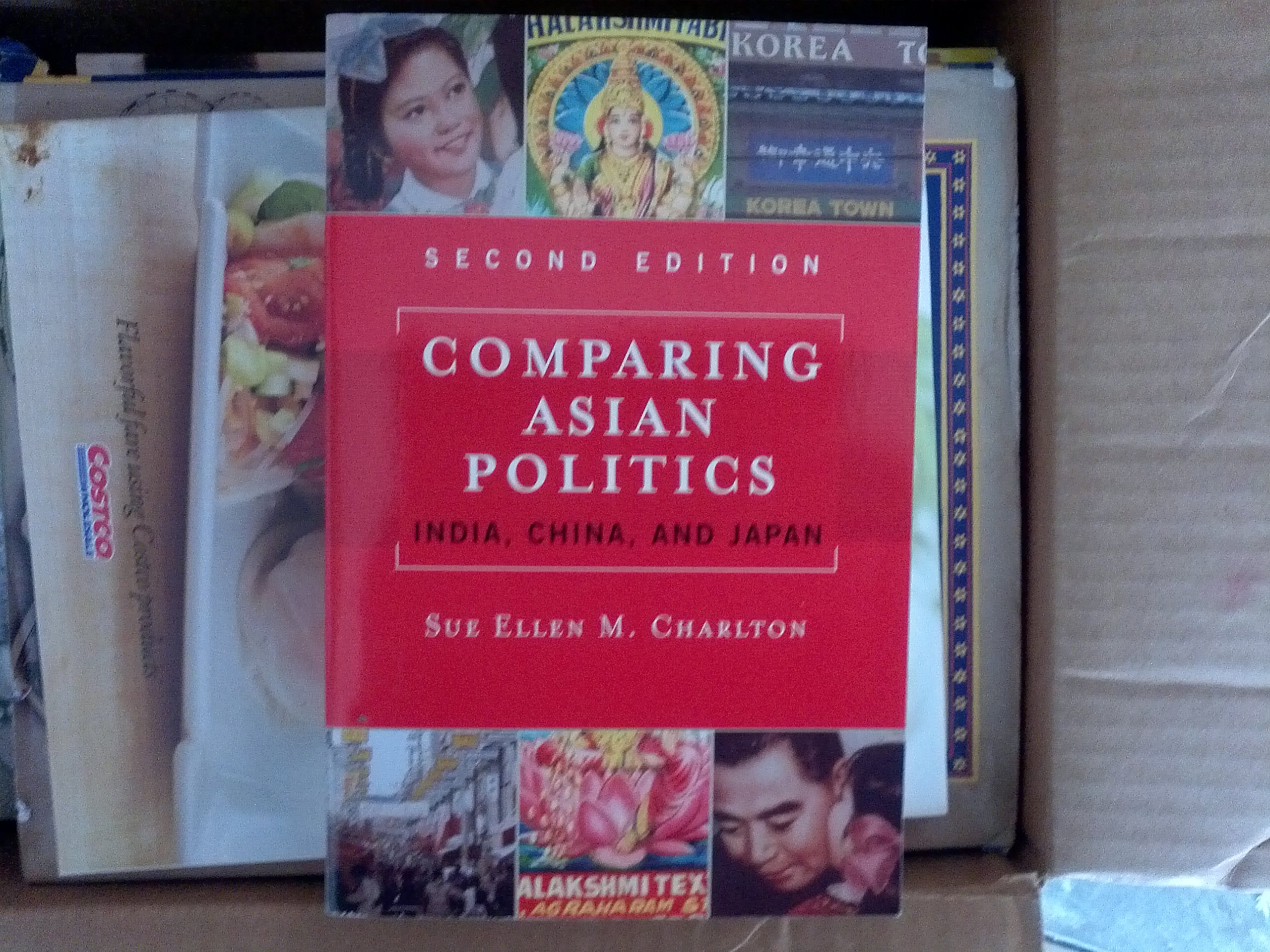 Comparing Asian Politics India, China, & Japan (Paperback, 2004) 2ND EDITION pdf