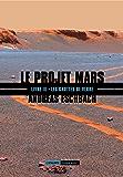 Les grottes de verre: Le Projet Mars, T3