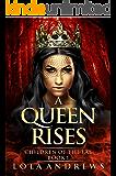 A Queen Rises (Children of the Fae Book 1)