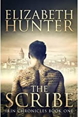 The Scribe: Irin Chronicles Book One Kindle Edition