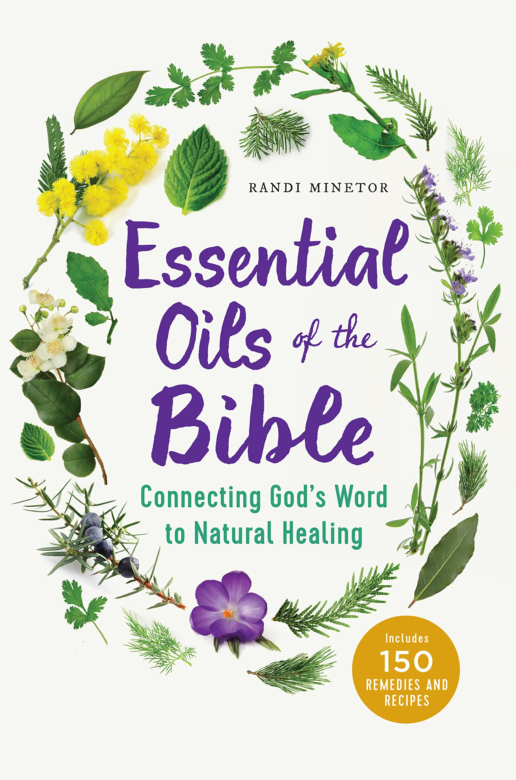 Essential oils of the Bible, connecting God's word to natural healing.