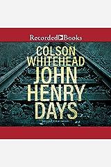 John Henry Days Audible Audiobook