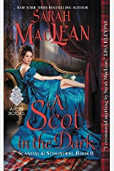 A Scot in the Dark: Scandal & Scoundrel, Book II Kindle Edition