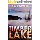 Timber Lake: A Snowy Range Novel (The Snowy Range Series Book 2)