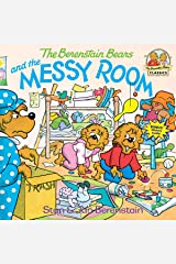 The Berenstain Bears and the Messy Room Paperback