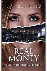 Real Money (Spanish - DINERO INMOBILIARIO) (SERIE LINAJE nº 9) (Spanish Edition) Kindle Edition