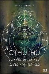 Survie en terres lovecraftiennes (Les Grands Anciens) (French Edition) Paperback