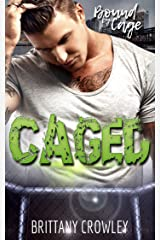 Caged (Bound by Cage Book 1) Kindle Edition