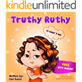 Children Books:Truthy Ruthy: Children's book about how to deal with telling the truth (Picture Book for preschool ages 4-8)(values book)(Bedtime Stories ... Readers From Truthy Ruthy Series 1)