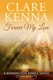 Forever My Love (Kensington Family Novels Book 2)