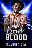 Bad Blood (The Road to Rocktoberfest Book 6)