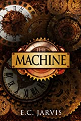 The Machine (Blood and Destiny Book 1) Kindle Edition