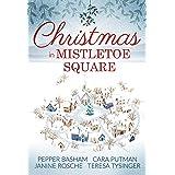 Christmas in Mistletoe Square: Christmas Romance Novella Collection
