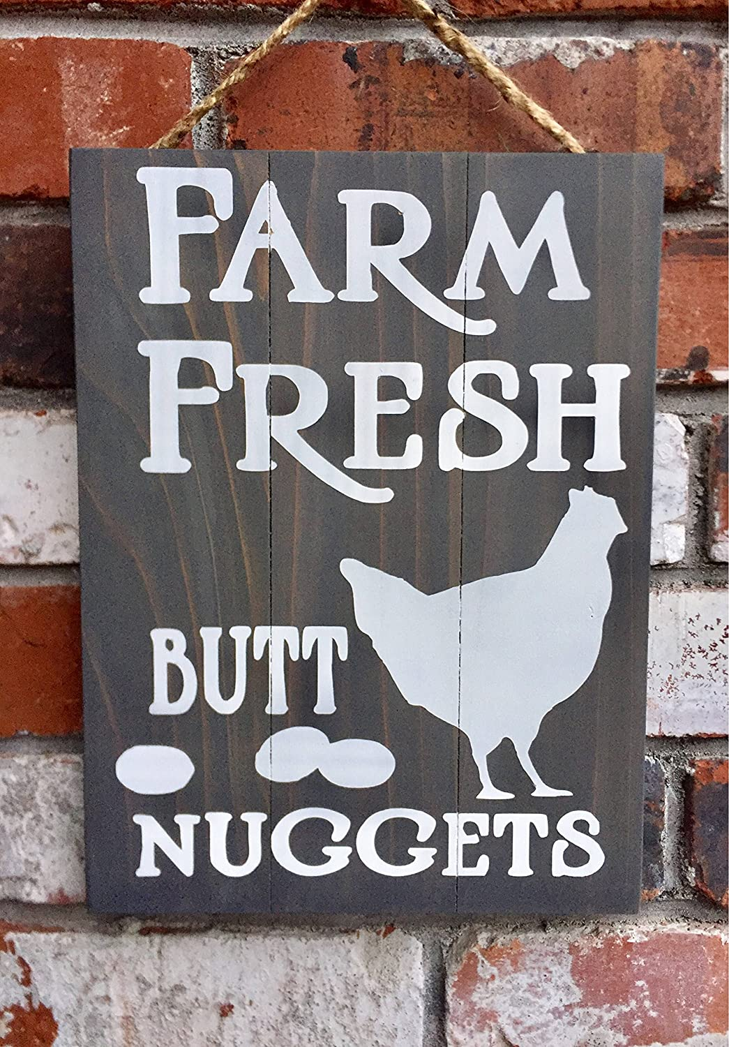 Farm Fresh Butt Nuggets Funny Chicken Eggs Country Decor Rustic Kitchen Gift Country Home Decor Funny Quote Plaque Home Craft Sign for Women Men