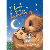 I Love You, Mommy - Children's Padded Board Book - Mom and Baby Bear