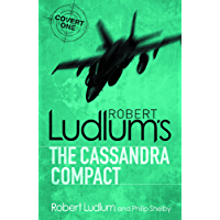 The Cassandra Compact (Covert-One Book 2) (English Edition)