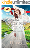 Bride for Nolan (Mail Order Mounties Book 3)