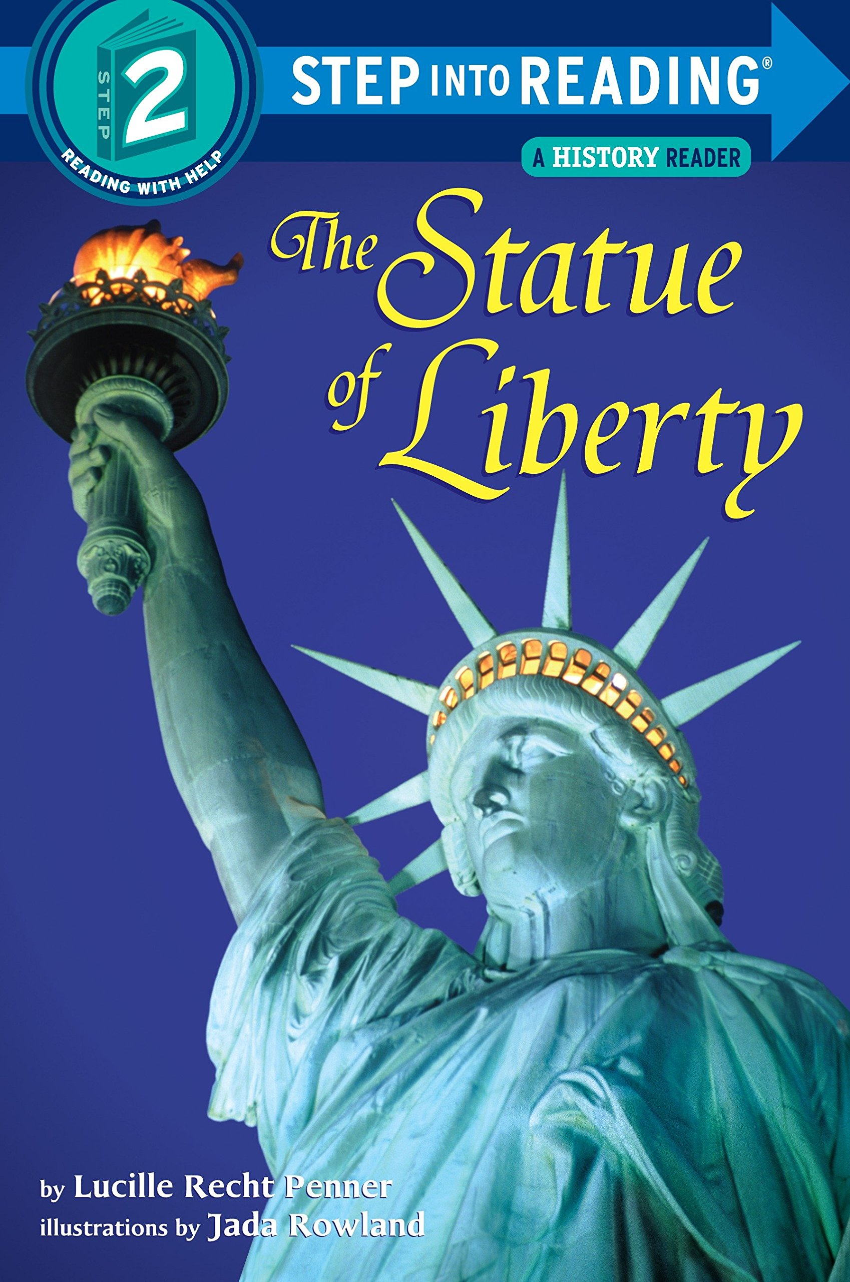 Amazon.com: The Statue of Liberty (Step-into-Reading, Step 2)  (9780679869283): Lucille Recht Penner, Jada Rowland: Books