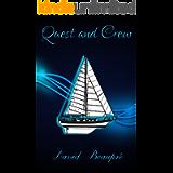 Quest and Crew: A True Sailing Adventure