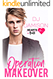 Operation Makeover (Hearts and Health Book 7)