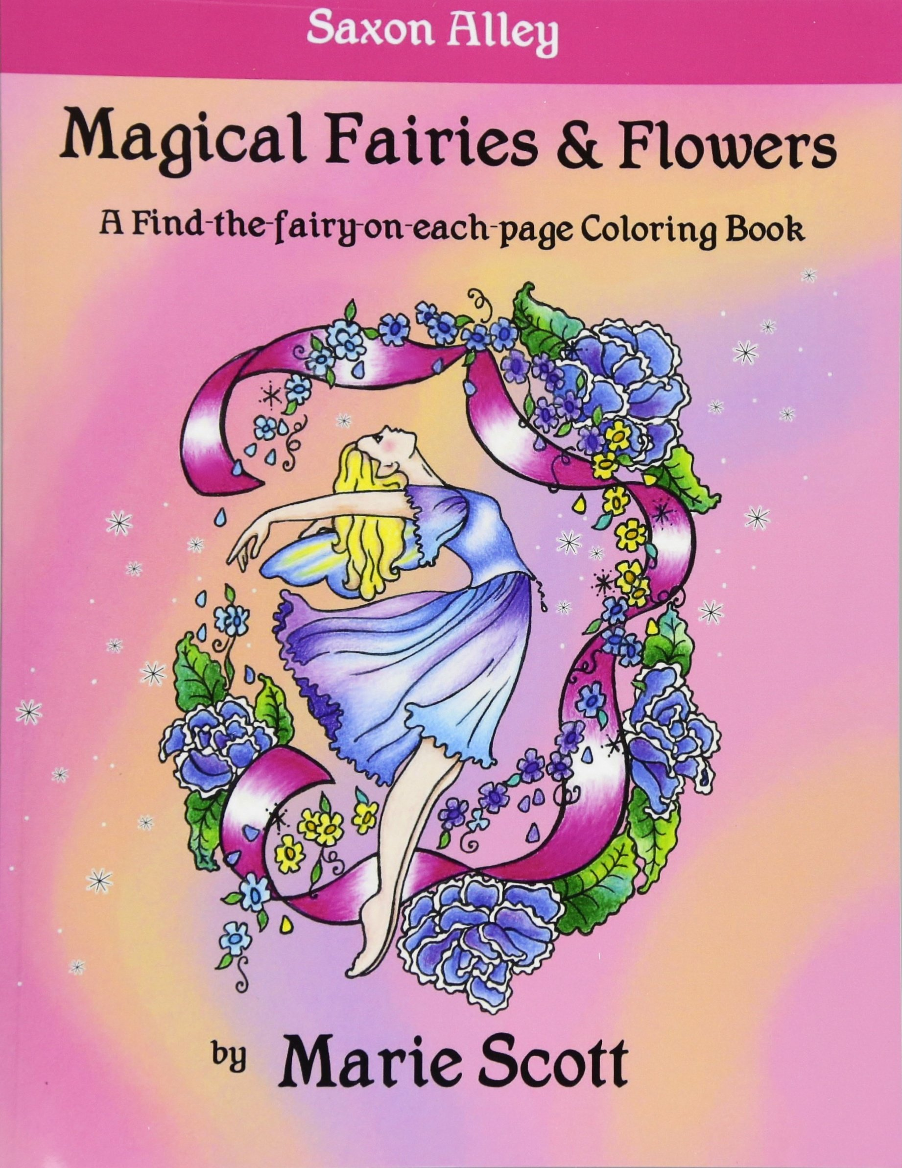 Magical Fairies & Flowers: A Find-the-fairy-on-each-page Coloring ...