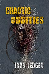 Chaotic Oddities Kindle Edition