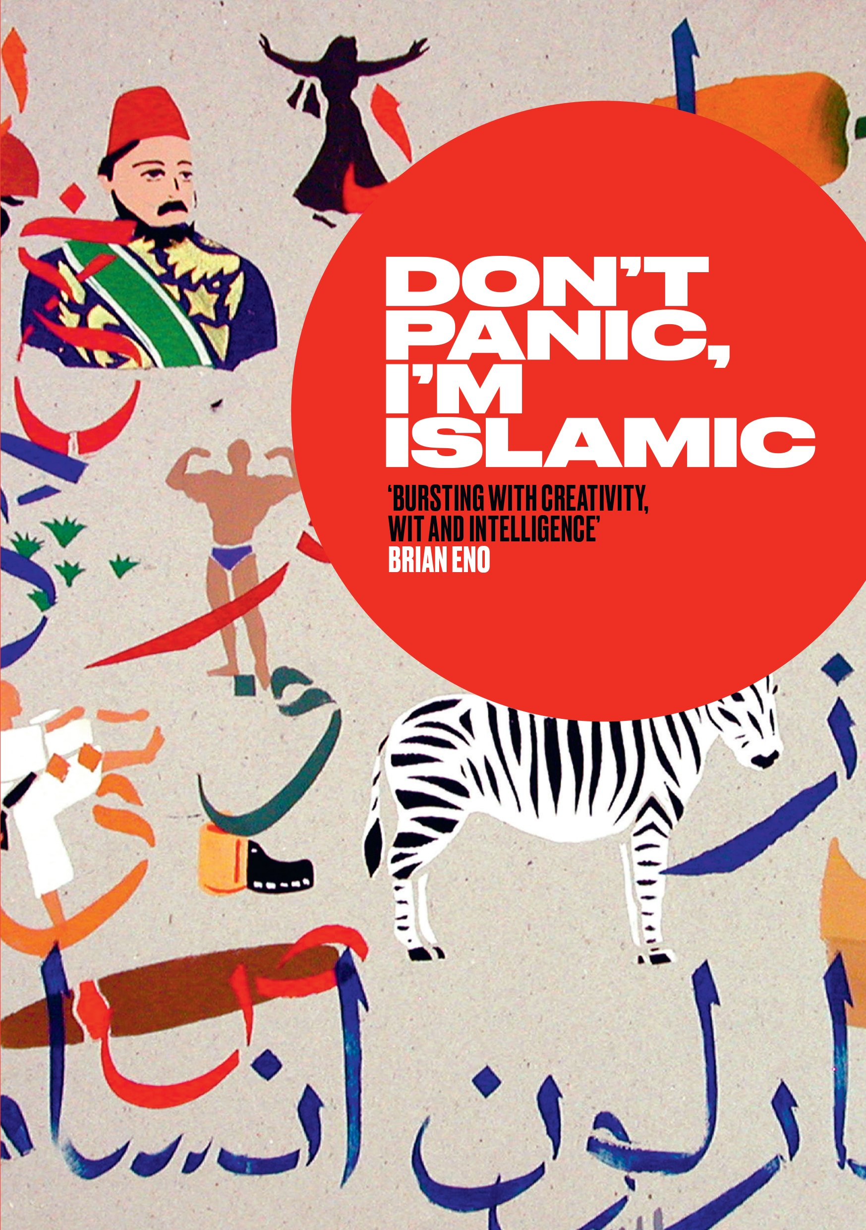 dont panic im islamic words and pictures on how to stop worrying and learn to love the neighbour next door