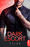 Dark Escort: Tyler (Die Beautiful Entourage-Reihe 2)