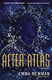 After Atlas (Planetfall Novel, A)