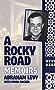 A Rocky Road: Memoirs