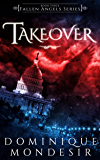 Takeover (Fallen Angels Book 3)