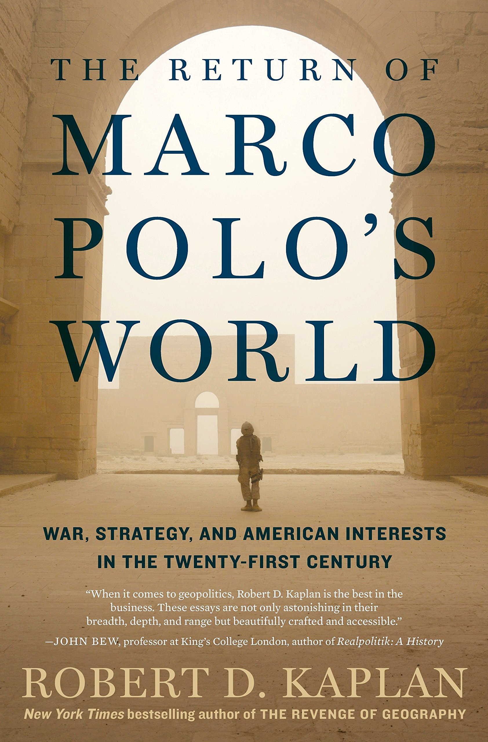 The Return of Marco Polo\'s World: War, Strategy, and American ...