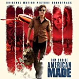 American Made - Original Motion Picture Soundtrack