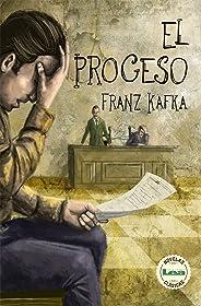 El proceso (Spanish Edition)