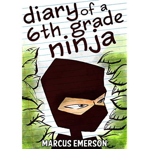 Amazon Com Diary Of A 6th Grade Ninja A Hilarious Adventure For