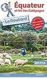 Guide du Routard Équateur et les Îles Galapagos 2017/18
