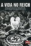 A Vida no Reich (História Viva Livro 5)